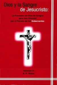 Dios y la Sangre de Jesucristo Vol. 3 (God and the Blood Sin Offering for Rulers Vol 3)