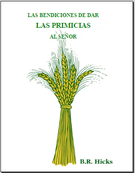 Las Bendiciones De Dar Las Primicias Al SEÑOR - (Blessings of Giving Firstfruits to the LORD)