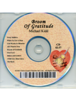 Broom Of Gratitude - Michael Kidd