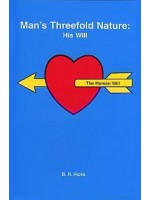 Man's Threefold Nature: His Will – Volume 3