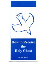 How to Receive the Holy Ghost (Free Tract Download)