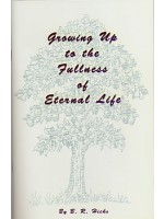 Growing Up To The Fullness Of Eternal Life