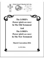 The LORD's Power (gheb-oo-raw) In The Old Testament And The LORD's Power (gheb-oo-raw) In The New Testament