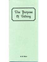 The Purpose Of Tithing (Free Tract Download)