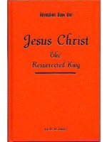 Revelation Book One: Jesus Christ, The Resurrected King
