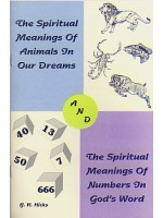 Spiritual Meaning Of Animals And Numbers, The