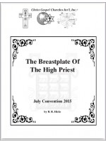 July Convention Notes 2015-[ The Breastplate Of The High Priest ]