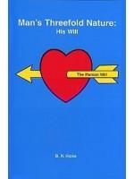 Man's Threefold Nature: His Will – Volume 3