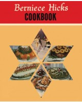 Berniece Hicks Cookbook - Limited Edition